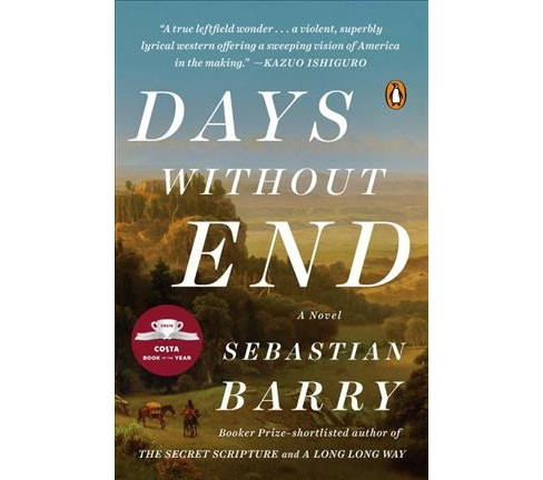 Days Without End -  Reprint by Sebastian Barry (Paperback) - image 1 of 1