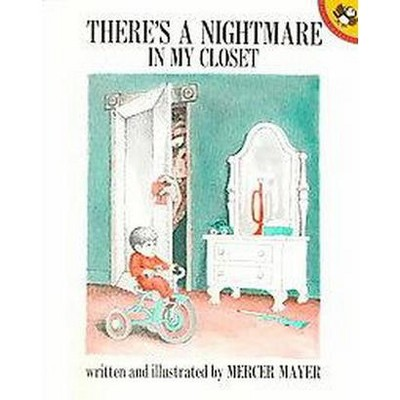 There's a Nightmare in My Closet (Reissue)(Paperback)(Mercer Mayer)