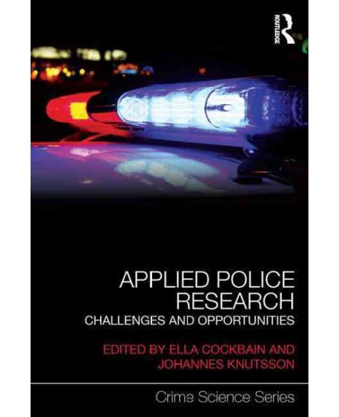 Applied Police Research : Challenges and opportunities (Reprint) (Paperback) - image 1 of 1