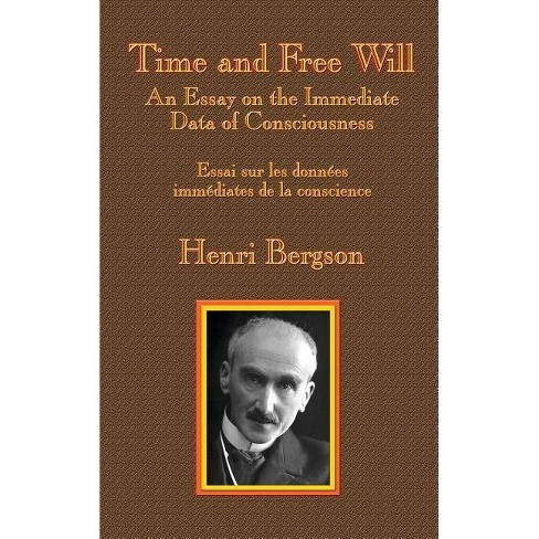 Time and Free Will - by  Henri-Louis Bergson (Hardcover) - image 1 of 1