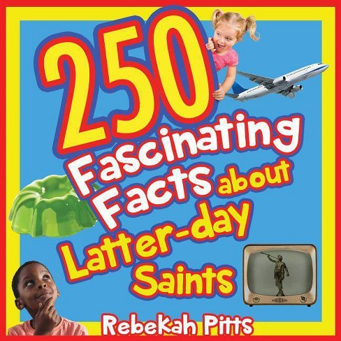 250 Fascinating Facts about Latter-Day Saints - (Paperback) - image 1 of 1