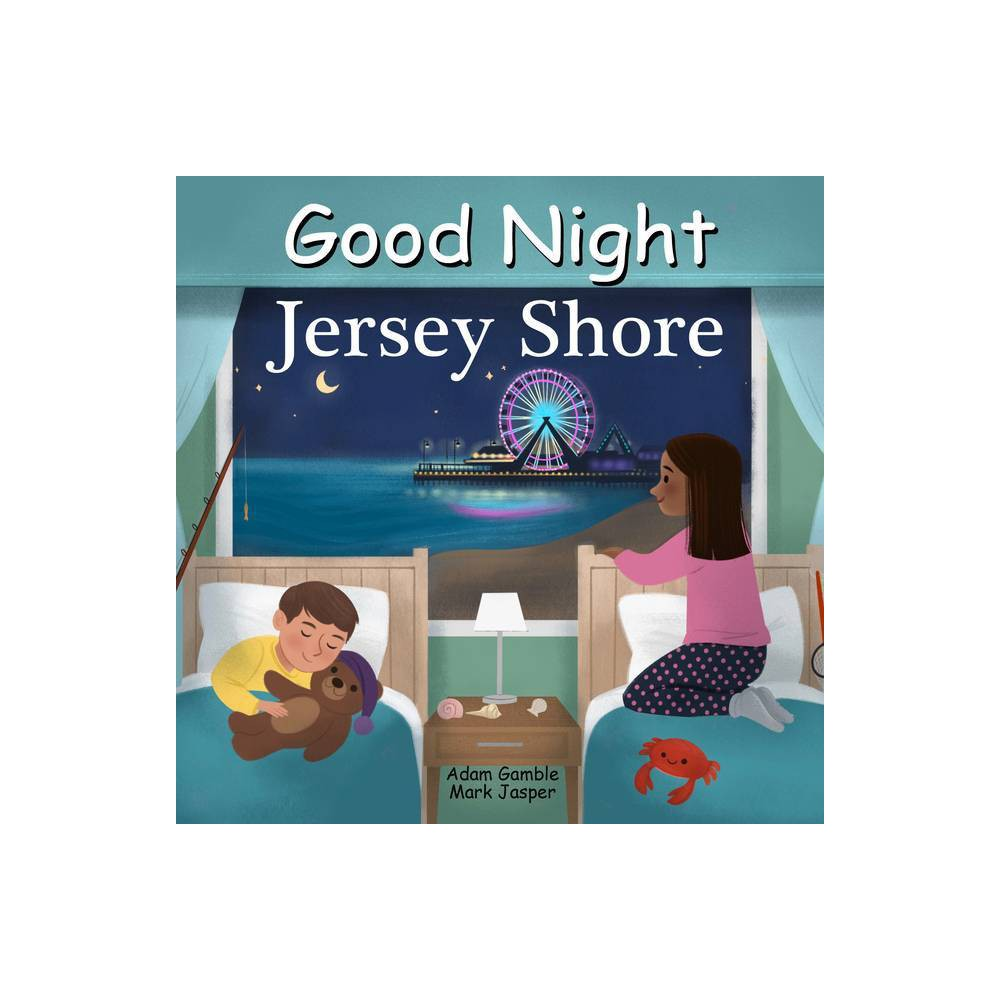 Good Night Jersey Shore Good Night Our World By Adam Gamble Mark Jasper Board Book