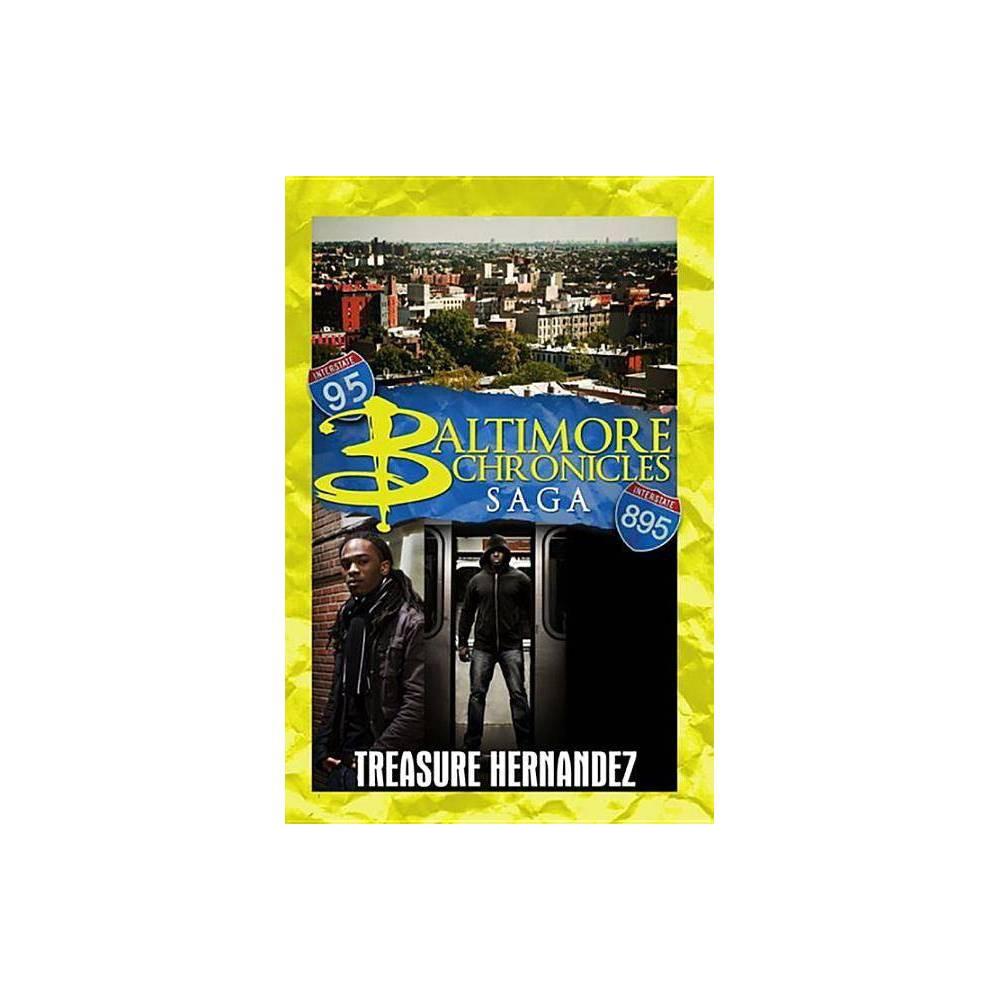 The Baltimore Chronicles Saga By Treasure Hernandez Paperback