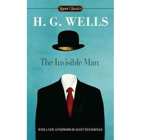 Invisible Man -  Reprint (Signet Classics) by H. G. Wells (Paperback) - image 1 of 1