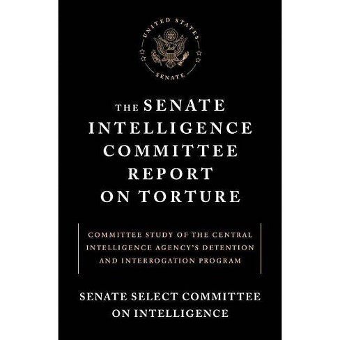 The Senate Intelligence Committee Report on Torture - (Paperback) - image 1 of 1
