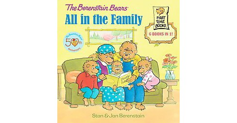 Berenstain Bears All in the Family (Hardcover) (Stan Berenstain) - image 1 of 1
