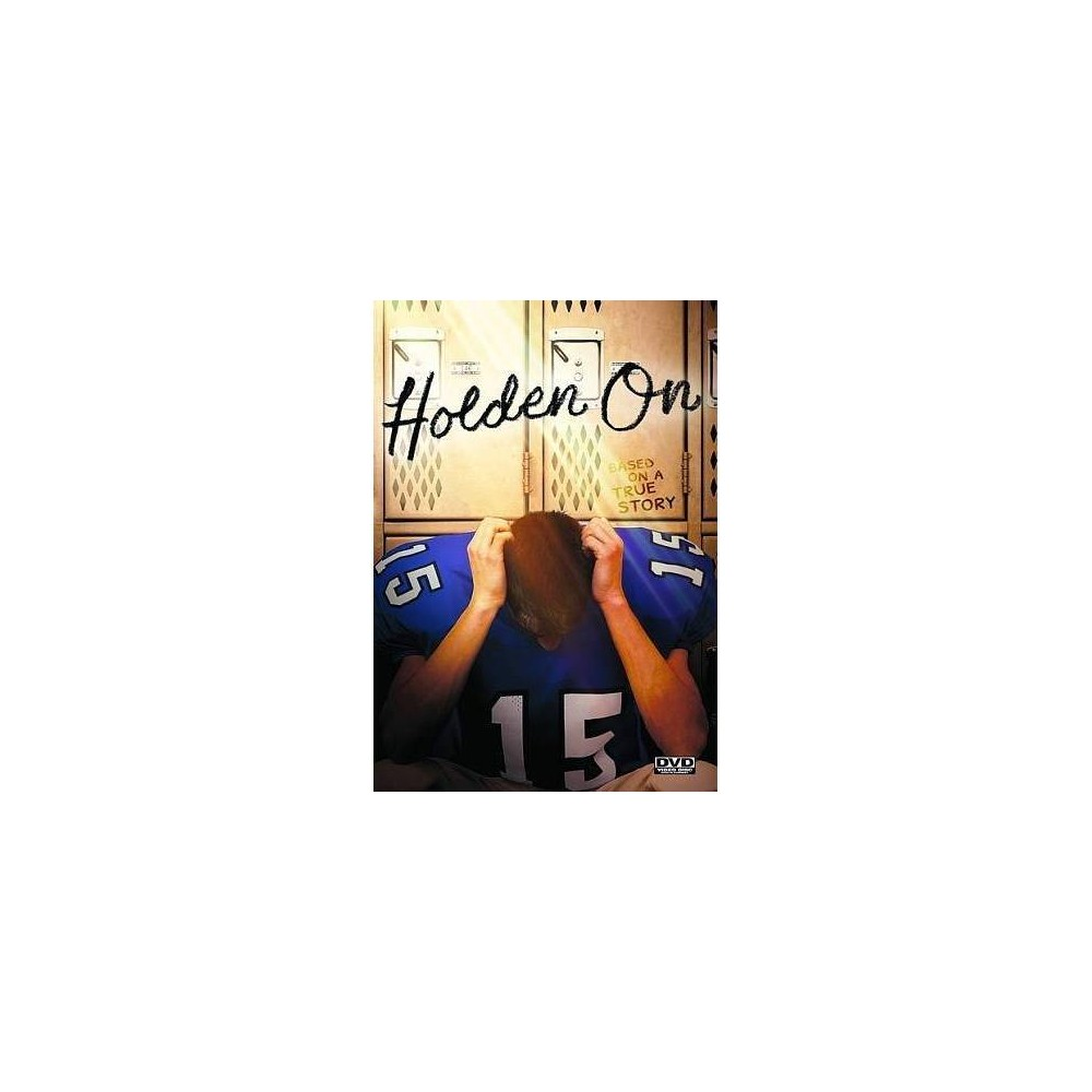 Holden On (Dvd), Movies