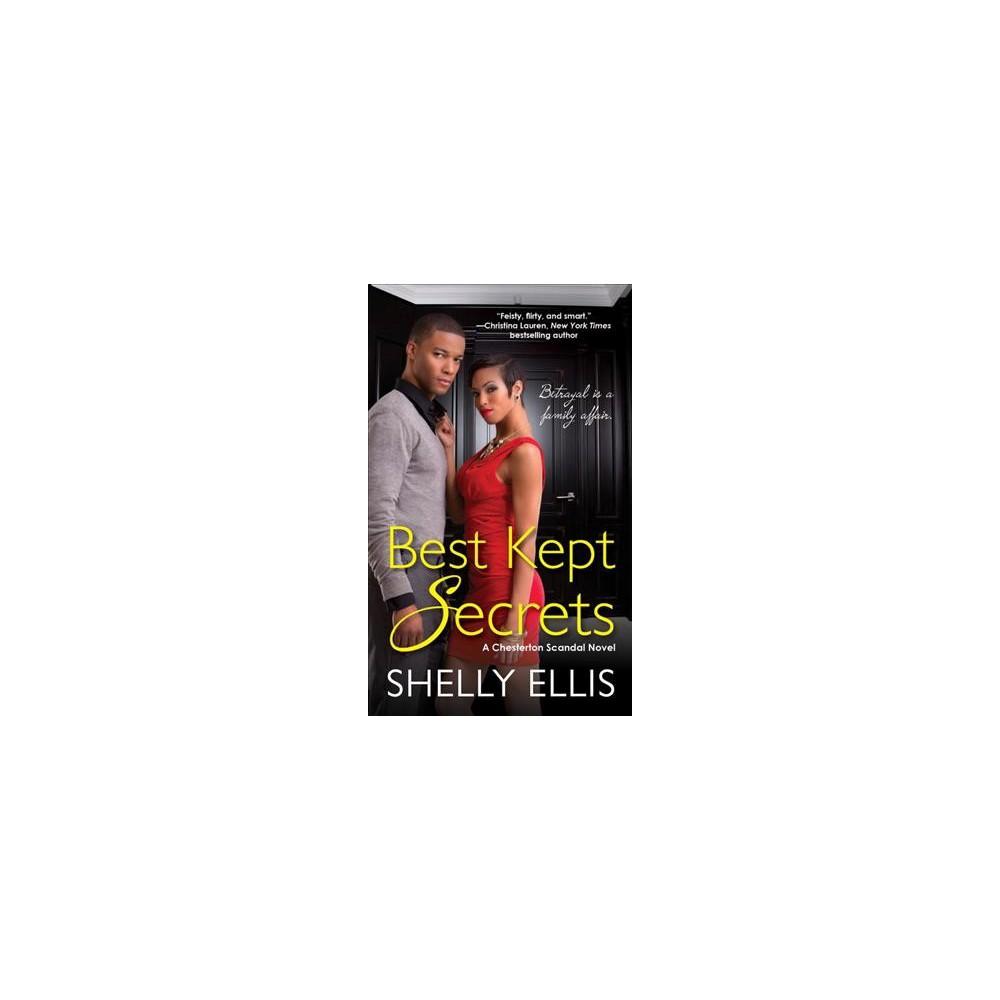 Best Kept Secrets - (Chesterton Scandals) by Shelly Ellis (Paperback)