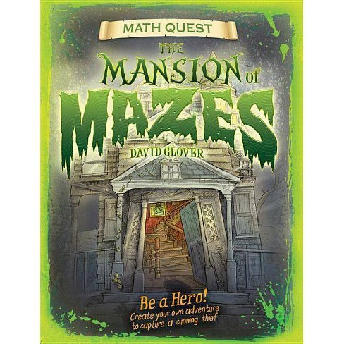 Mansion of Mazes - (Math Quest) by  David Glover (Paperback) - image 1 of 1