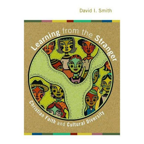 Learning from the Stranger - by  David I Smith (Paperback) - image 1 of 1