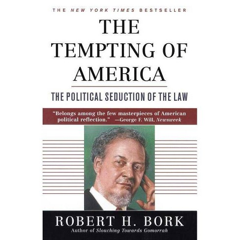 The Tempting of America - by  Robert H Bork (Paperback) - image 1 of 1