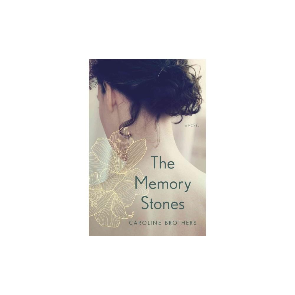 Memory Stones (Hardcover) (Caroline Brothers)