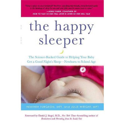 The Happy Sleeper - by Heather Turgeon & Julie Wright (Paperback)