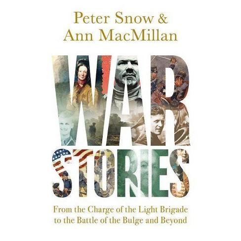 War Stories - by  Peter Snow & Ann MacMillan (Paperback) - image 1 of 1