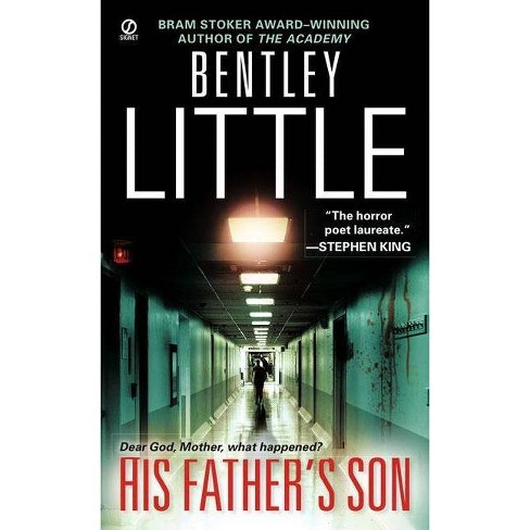 His Father's Son - by  Bentley Little (Paperback) - image 1 of 1