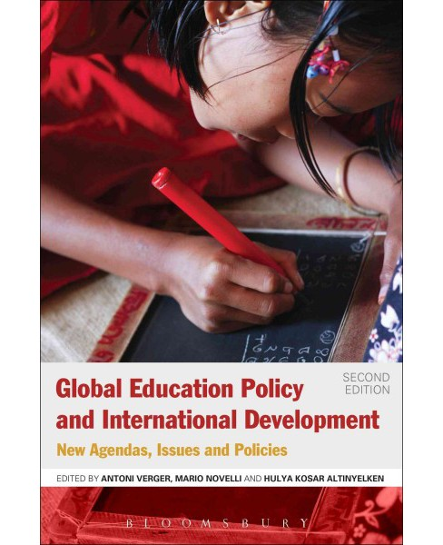 Global Education Policy and International Development : New Agendas, Issues and Policies -  (Paperback) - image 1 of 1