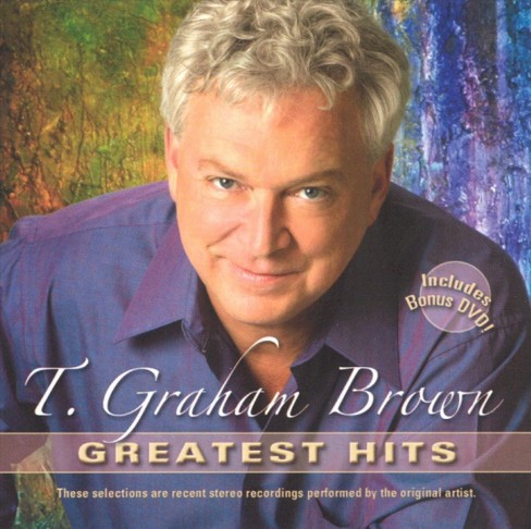 T Graham Brown - T. Graham Brown:Greatest Hits (CD) - image 1 of 1