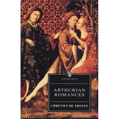 Arthurian Romances - (Everyman S) by  Chretien De Troyes (Paperback) - image 1 of 1