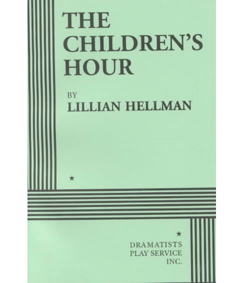 Children's Hour -  by Lillian Hellman (Paperback) - image 1 of 1