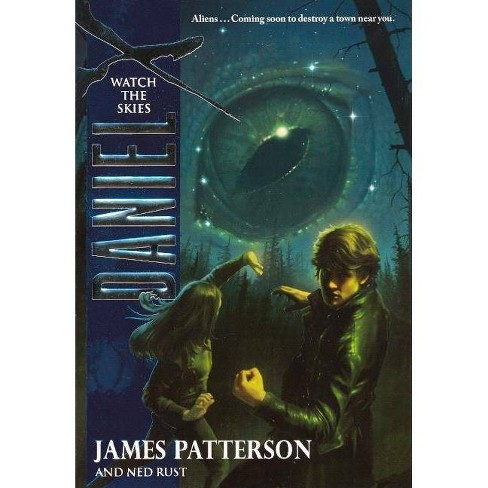 Watch the Skies - (Daniel X (Pb)) by  James Patterson (Hardcover) - image 1 of 1