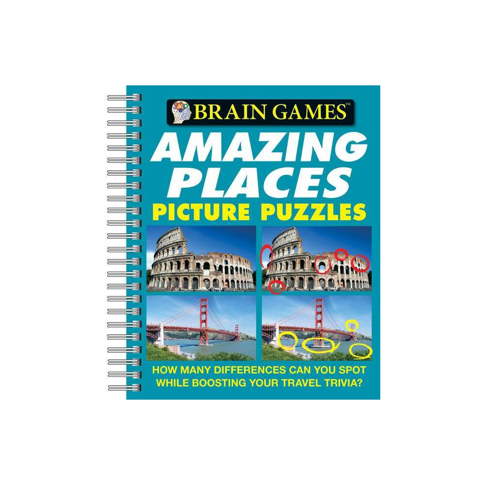 Amazing Places Picture Puzzles Brain Games Unnumbered Spiral Bound