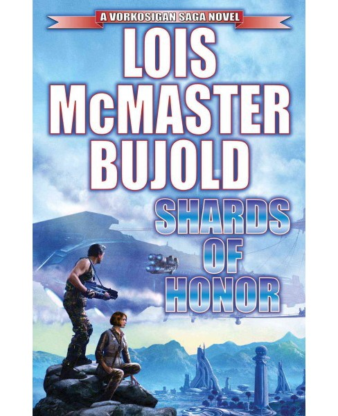 Shards of Honor (Reprint) (Paperback) (Lois McMaster Bujold) - image 1 of 1