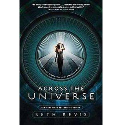 Across the Universe (Paperback) (Beth Revis) - image 1 of 1