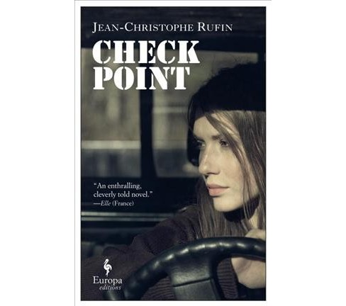 Checkpoint (Paperback) (Jean-Christophe Rufin) - image 1 of 1