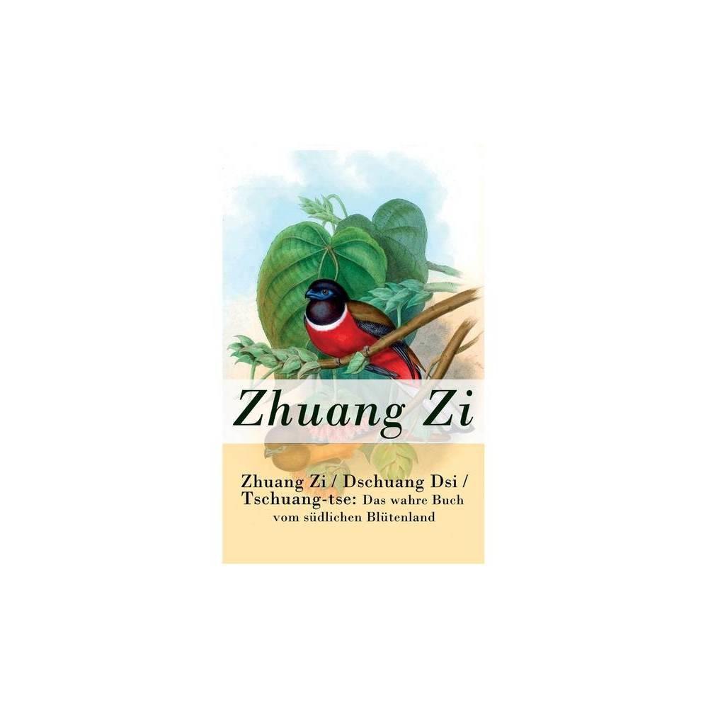 Zhuang Zi Dschuang Dsi Tschuang Tse By Zhuang Zi Richard Wilhelm Paperback