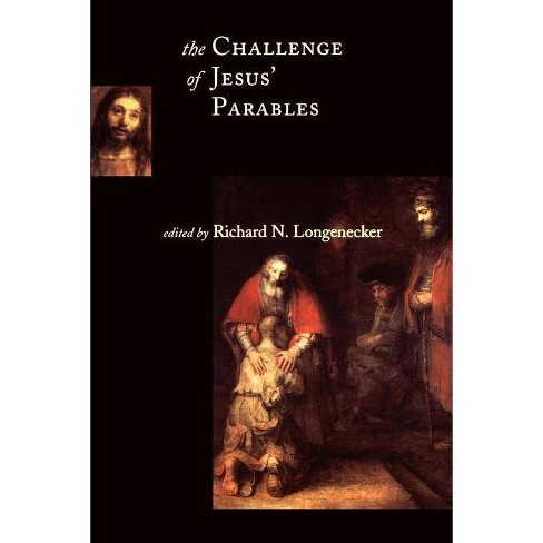 The Challenge of Jesus' Parables - (McMaster New Testament Studies) (Paperback) - image 1 of 1