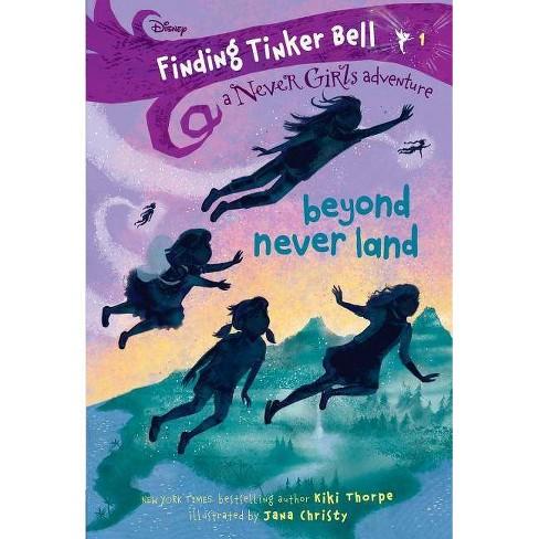 Beyond Never Land -  (Never Girls) by Kiki Thorpe (Paperback) - image 1 of 1