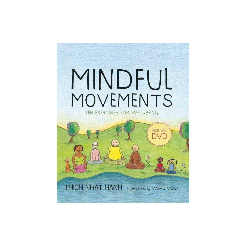 Mindful Movements By Thich Nhat Hanh Mixed Media Product