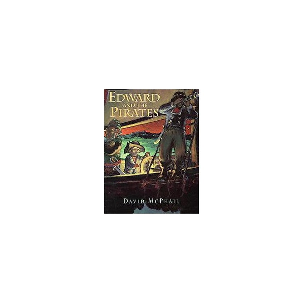 Edward and the Pirates (School And Library) (David McPhail)