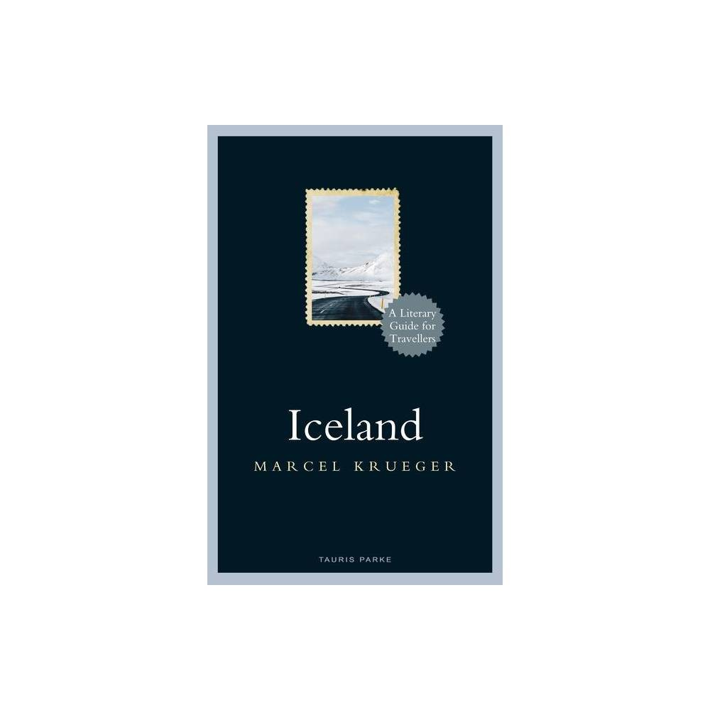 Iceland Literary Guides For Travellers By Marcel Krueger Hardcover
