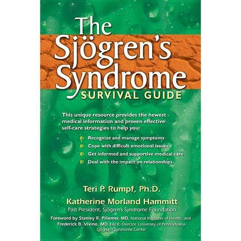 The Sjogren's Syndrome Survival Guide - by  Teri P Rumpf (Paperback) - image 1 of 1