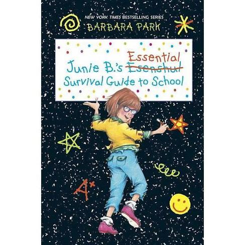 Junie B.'s Essential Survival Guide to School ( Junie B. Jones) (Reprint) (Hardcover) by Barbara Park - image 1 of 1