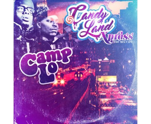 Camp Lo - Candy Land Xpress:Mixtape (CD) - image 1 of 1