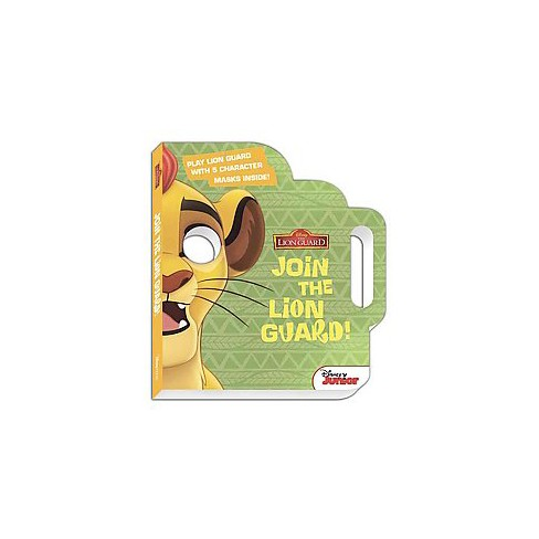 The Lion Guard: Join the Lion Guard! - (Board_book) - image 1 of 1