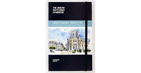 Understanding Perspective : Easy Techniques for Mastering Perspective Drawing on Location (Paperback) - image 1 of 1