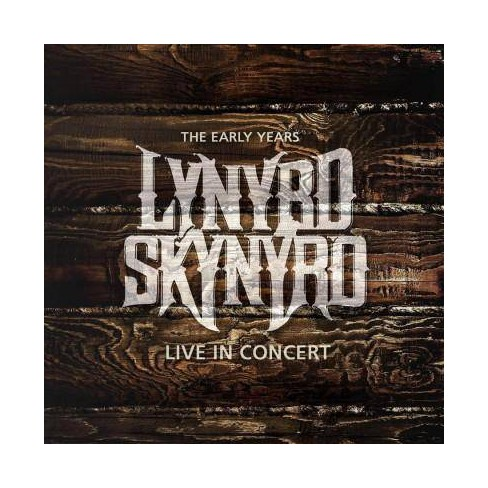Lynyrd Skynyrd - Live In Concert/Early Years (CD) - image 1 of 1