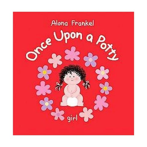 Once Upon a Potty: Girl - by  Alona Frankel (Hardcover) - image 1 of 1
