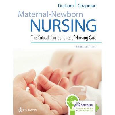 Davis Advantage for Maternal-Newborn Nursing - 3rd Edition by  Roberta Durham & Linda Chapman (Paperback)