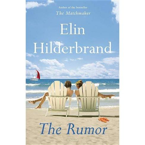 The Rumor (Hardcover) by Elin Hilderbrand - image 1 of 1