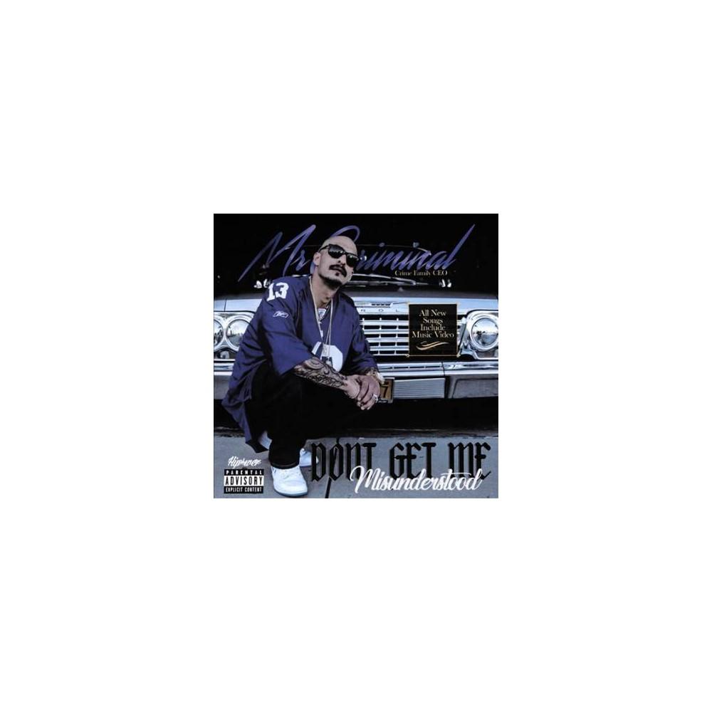 Mr. Criminal - Don't Get Me Misunderstood (CD)