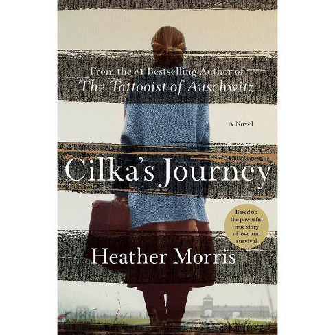 Cilka's Journey - by  Heather Morris (Hardcover) - image 1 of 1
