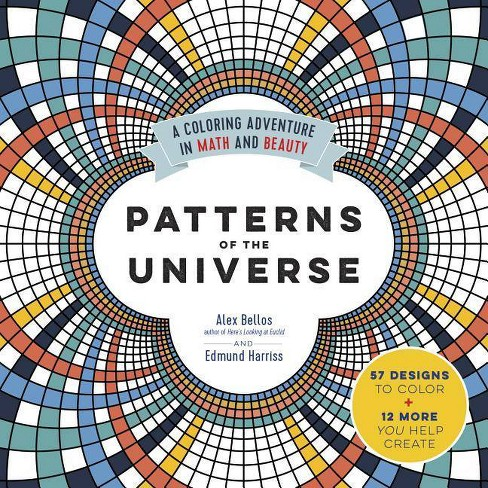 Patterns of the Universe - by  Alex Bellos & Edmund Harriss (Paperback) - image 1 of 1