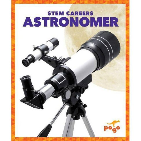 Astronomer - (Stem Careers) by  R J Bailey (Hardcover) - image 1 of 1