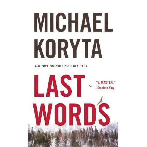 Last Words - by  Michael Koryta (Hardcover) - image 1 of 1