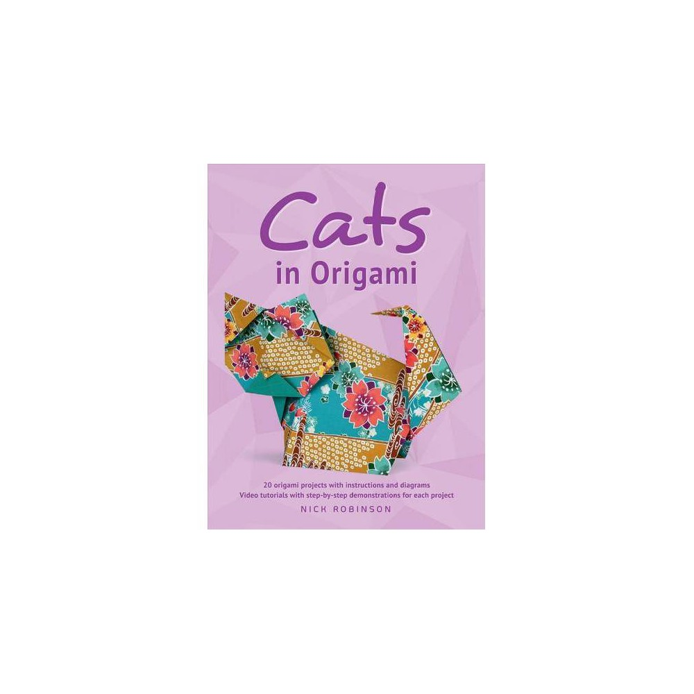 Cats in Origami - Reprint by Nick Robinson (Paperback)