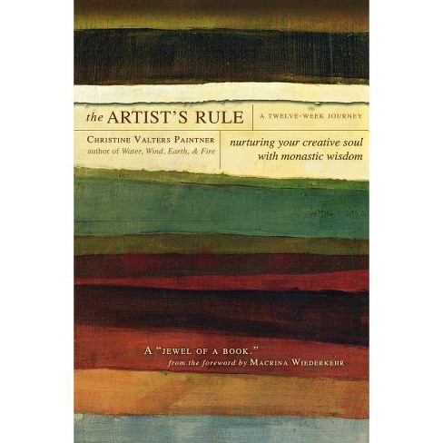 The Artist's Rule - by  Christine Valters Paintner (Paperback) - image 1 of 1